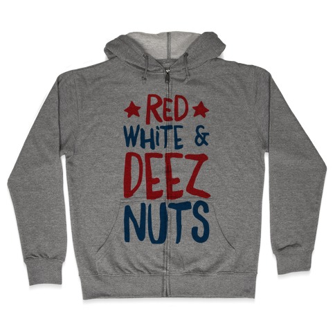 Red White & Deez Nuts Zip Hoodie