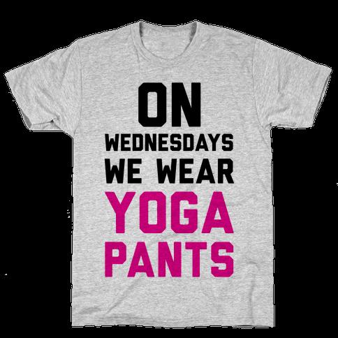 On Wednesdays We Wear Yoga Pants Mens T-Shirt