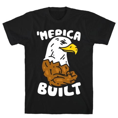 'Merica Built T-Shirt