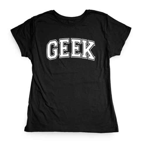 Geek Womens T-Shirt