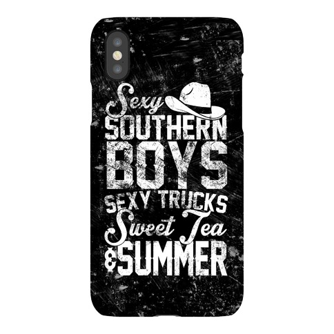 Sexy Southern Boys, Sexy Trucks, Sweet Tea & Summer Phone Case