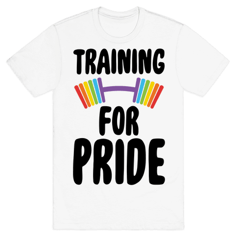 Training For Pride Mens T-Shirt
