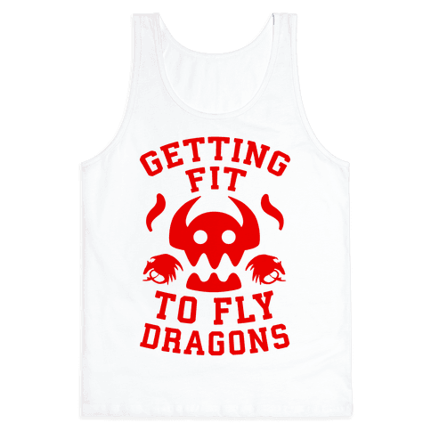 Getting Fit to Fly Dragons Tank Top