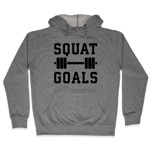 Squat Goals Hooded Sweatshirt