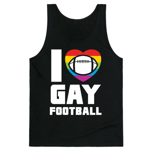 I Love Gay Football Tank Top