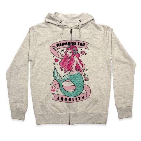 Mermaids For Equality Zip Hoodie