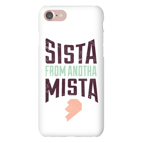 Sister From Another Mister 2 Phone Case