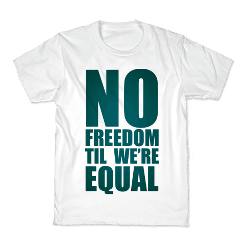 No Freedom Til We're Equal Kids T-Shirt