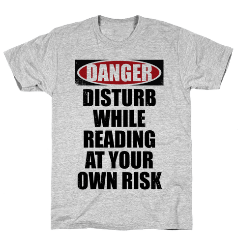 Disturb While Reading At Your Own Risk Mens T-Shirt