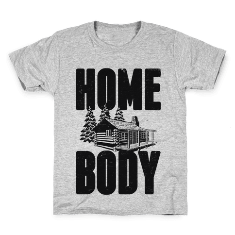 Home Body Kids T-Shirt