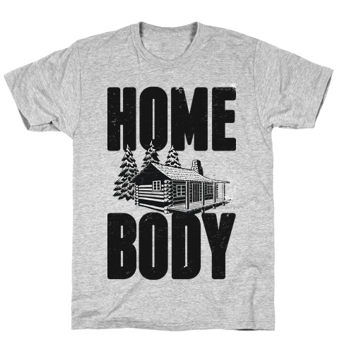 Home Body T-Shirt