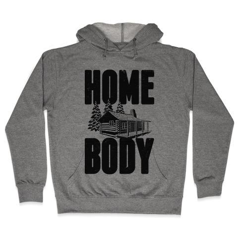 Home Body Hooded Sweatshirt