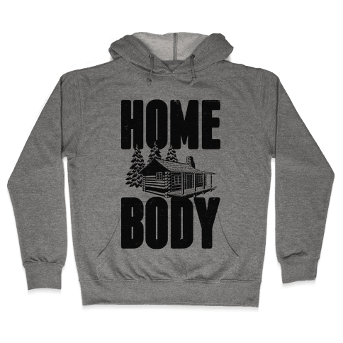 Home Body Hooded Sweatshirt