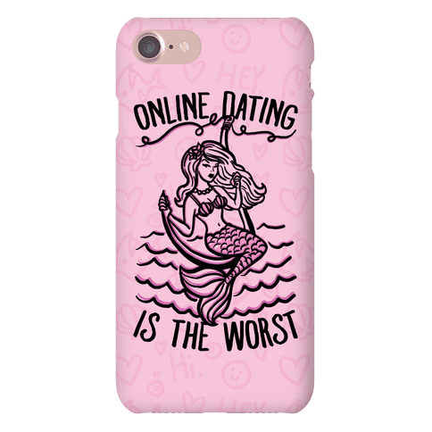 Online Dating Is The Worst Phone Case
