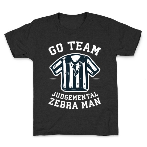 Go Team Judgemental Zebra Man Kids T-Shirt