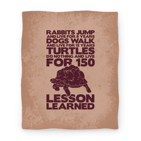 Turtles Do Nothing And Live For 150 Years Blanket (Earth) Blanket