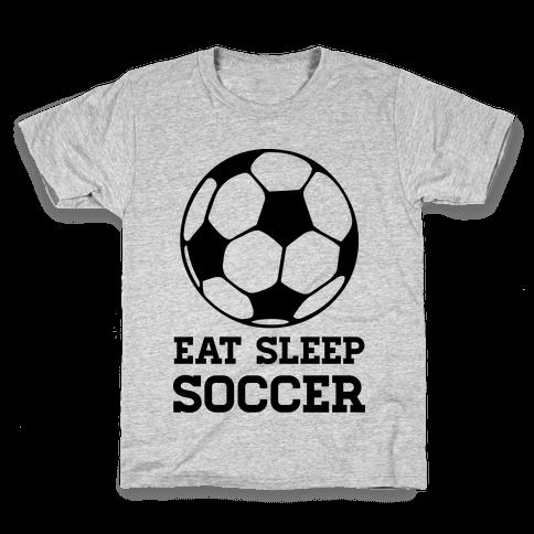 Eat Sleep Soccer Kids T-Shirt