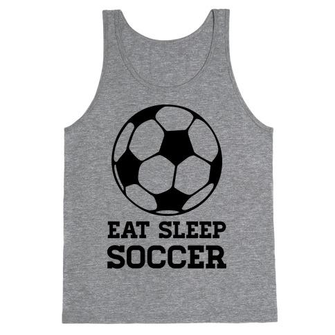 Eat Sleep Soccer Tank Top