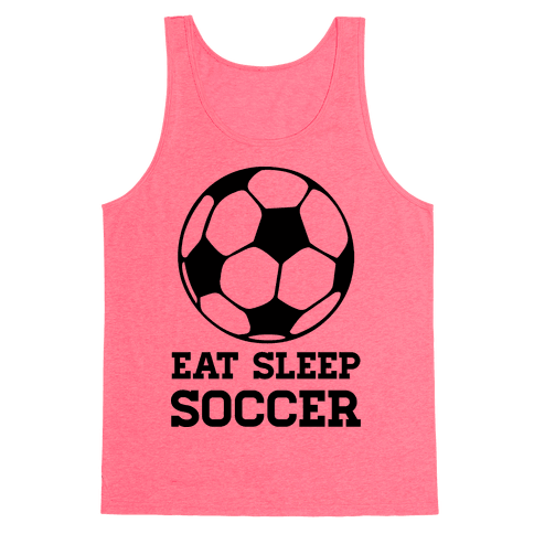 Eat Sleep Soccer Tank Top