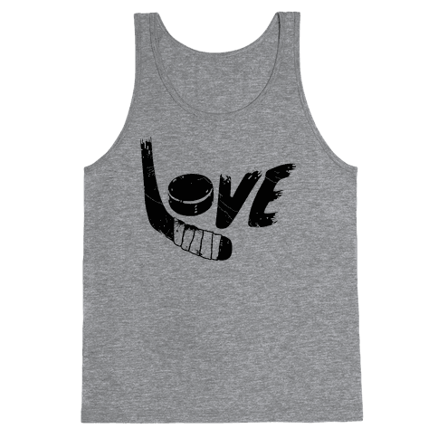 Love Hockey (Distressed)  Tank Top