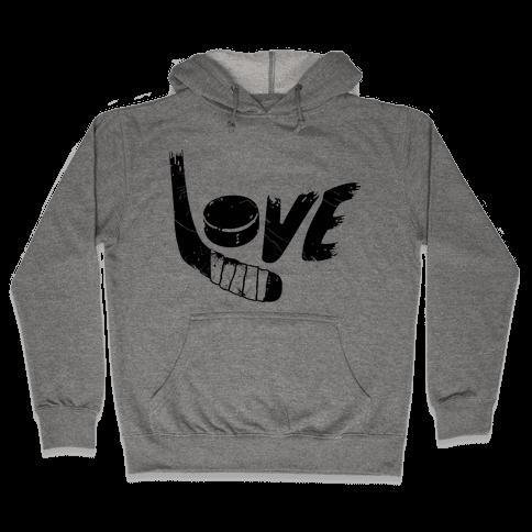 Love Hockey (Distressed)  Hooded Sweatshirt
