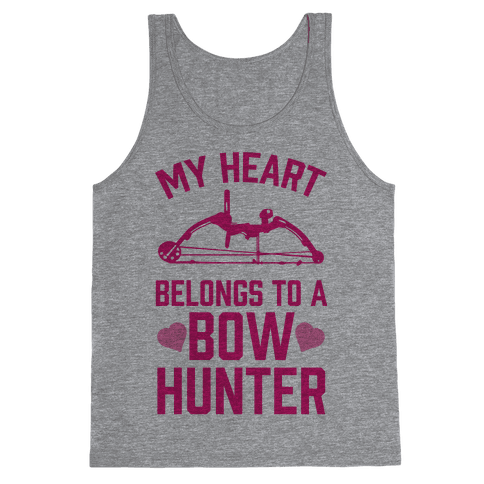 My Heart Belongs To A Bow Hunter Tank Top