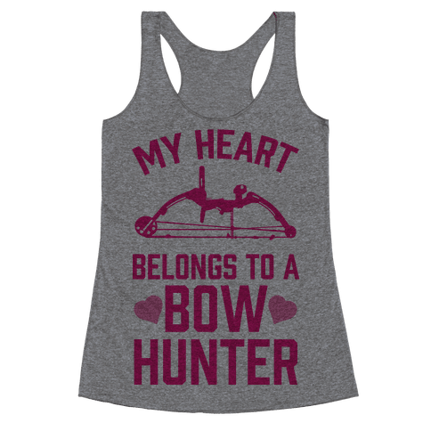 My Heart Belongs To A Bow Hunter Racerback Tank Top