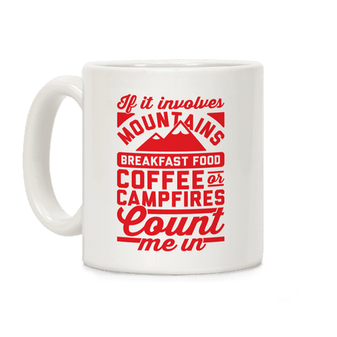 Count Me In Coffee Mug
