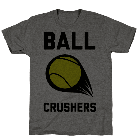 Ball Crushers Mens T-Shirt