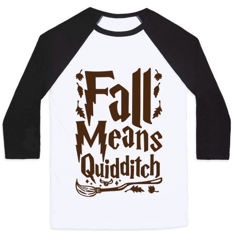 Fall Means Quidditch Baseball Tee
