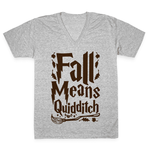 Fall Means Quidditch V-Neck Tee Shirt