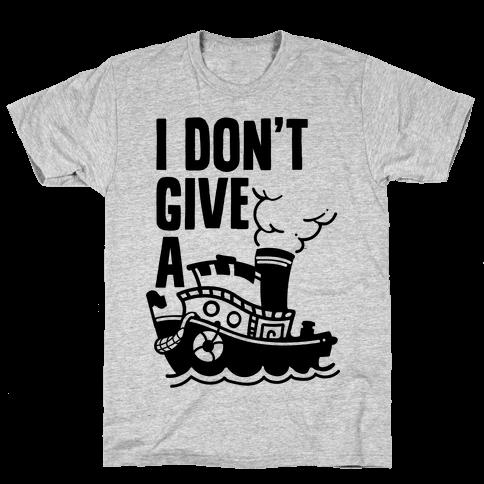 I Don't Give a Ship Mens T-Shirt