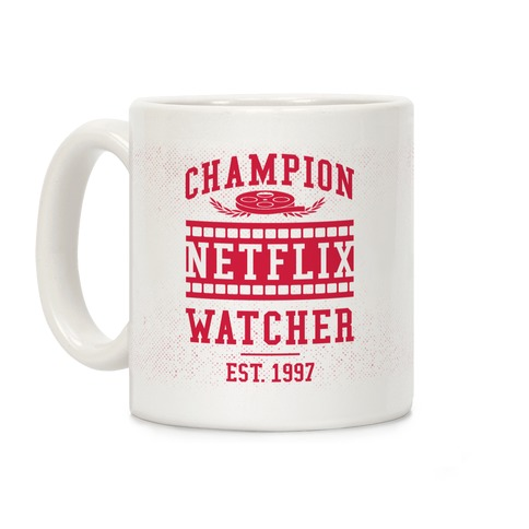 Champion Netflix Watcher Coffee Mug