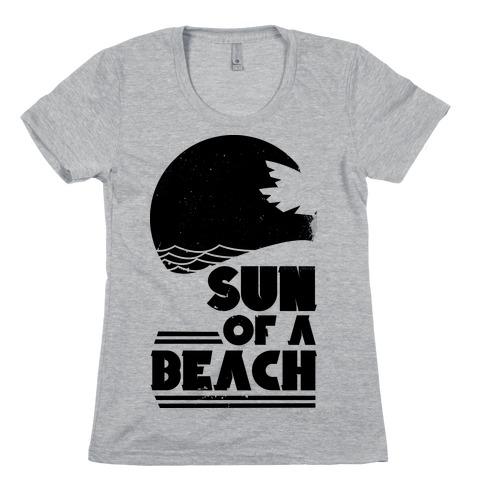Sun of a Beach Womens T-Shirt