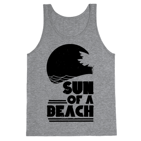 Sun of a Beach Tank Top
