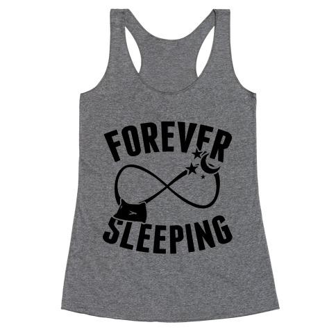 Forever Sleeping Racerback Tank Top
