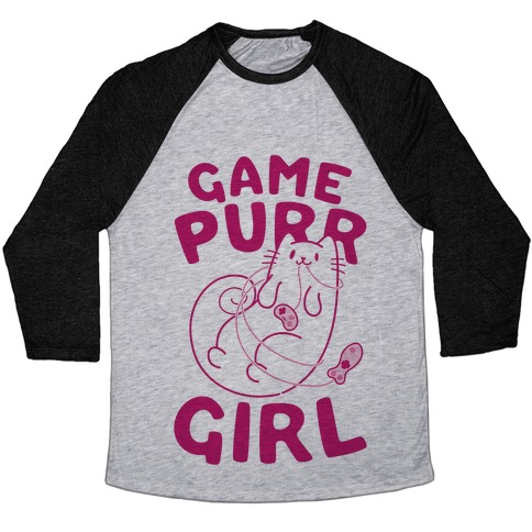 Game Purr Girl Baseball Tee