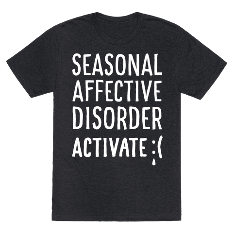 Seasonal Affective Disorder Activate : (