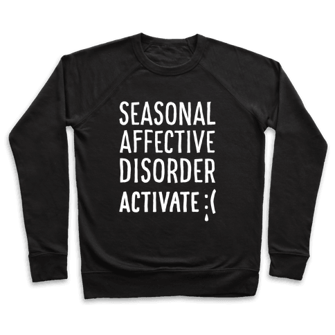 Seasonal Affective Disorder Activate : ( Pullover