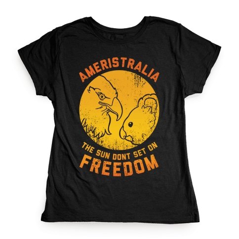The Sun Don't Set On Freedom (Gold Ameristralia) Womens T-Shirt