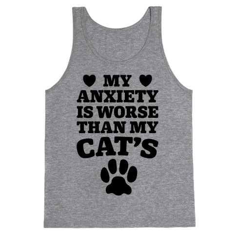 Cat Anxiety Tank Top