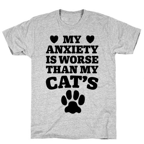 Cat Anxiety Mens T-Shirt