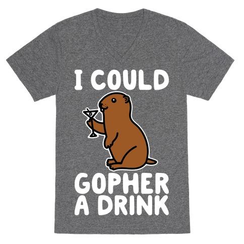 I Could Gopher A Drink V-Neck Tee Shirt