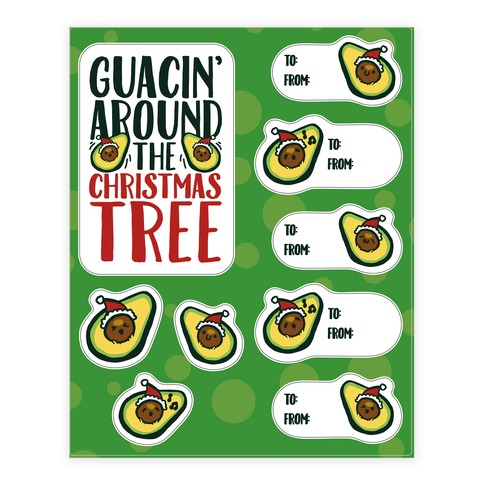 Guacin' Around The Christmas Tree Gift Tag Sticker/Decal Sheet