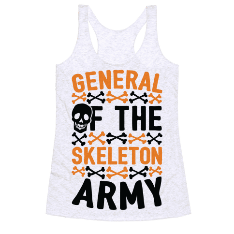 General Of The Skeleton Army Racerback Tank Top