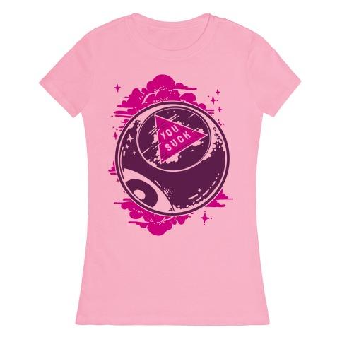 You Suck Magic 8-Ball Fortune Womens T-Shirt 16ce1872cf
