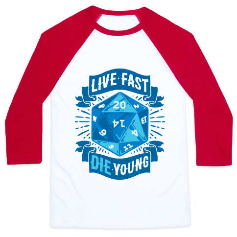 Live Fast Die Young D20 Baseball Tee