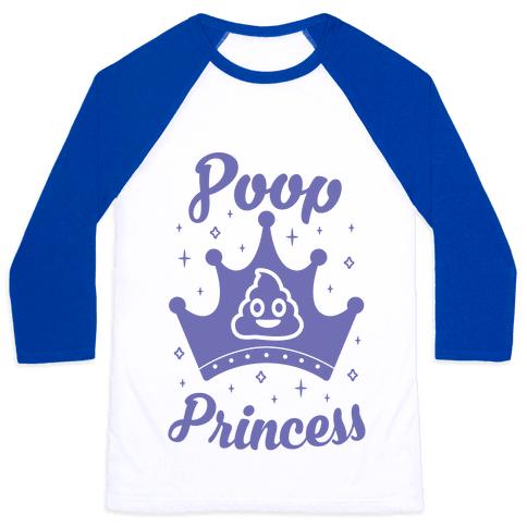 Poop Princess Baseball Tee