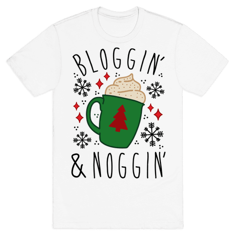 Bloggin' and Noggin' Mens T-Shirt