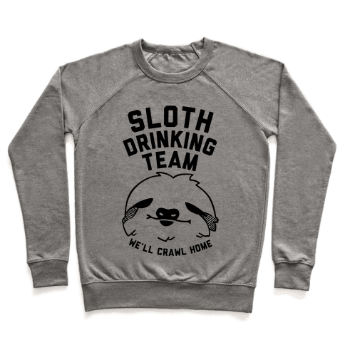 Sloth Drinking Team Pullover